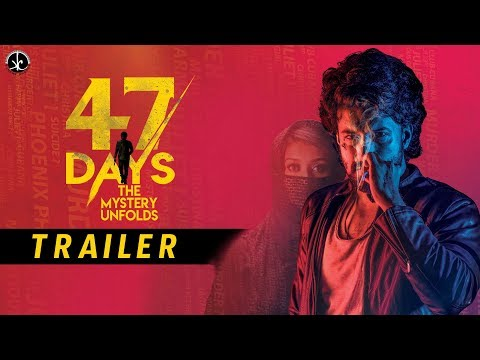 47 DAYS Movie Theatrical Trailer