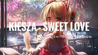 Nightcore   Kiesza   Sweet Love