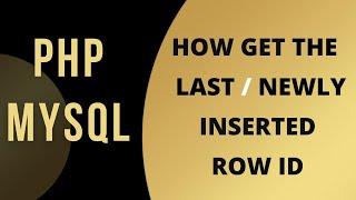 PHP MySQL get last inserted row Auto Increment id phpmyadmin 4.5.1