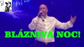 Michal David - Nonstop (Bláznivá noc, O2 arena, Praha 2015)
