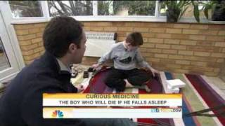 The boy who could die if he falls asleep