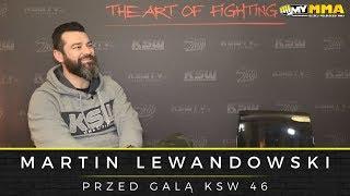 Martin Lewandowski o KSW 46, kontuzji Borysa, kolejnym roku, Fordzie, MMA Hour oraz filmie Underdog