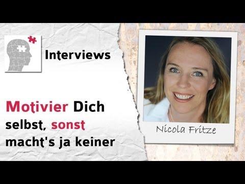 Motivier Dich selbst, sonst macht's ja keiner - Interview mit Nicola Fritze