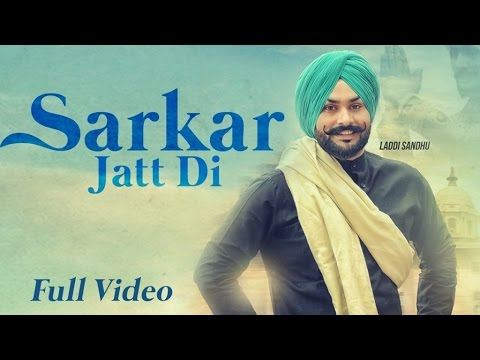 Sarkar Jatt Di  Laddi Sandhu