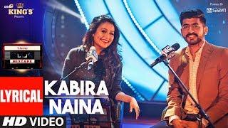 Kabira Naina Lyrical Video Songs l T-Series Mixtape | Neha