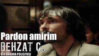 Behzat Ç. - Pardon Amirim