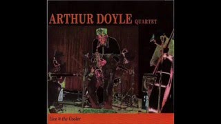 Arthur Doyle Quartet - Live at the Cooler