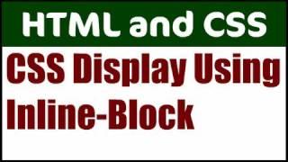 Use Display Inline-Block CSS to Create a Horizontal Nav Menu