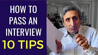 HOW TO PASS A JOB INTERVIEW: The top 10 tips