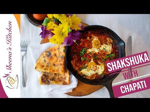 Shakshuka with Chapati – Eggs in spicy tomato sauce/Breakfast Recipe