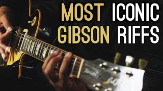 8 Amazing GIBSON Guitar Riffs You Should Know