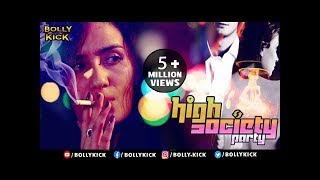 High Society Party | Raina Bassnet | Short FIlm 2019 | Hindi
