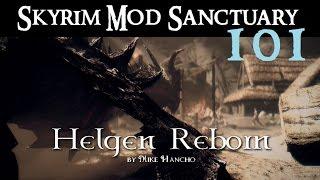 SKYRIM MOD SANCTUARY #101: Helgen Reborn