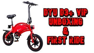 DYU D3+ VIP eBike : Unboxing & First Ride