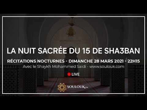 Nuit sacrée de la mi-sha'ban Dimanche 28 Mars 2021 à 22h15
