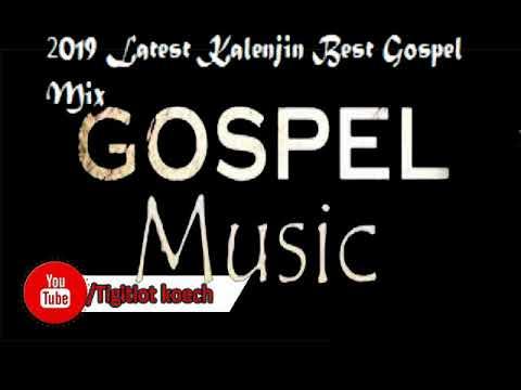 2019 latest kenyan Kalenjin Gospel mix
