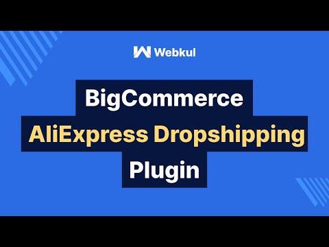 AliExpress Dropshipping By Webkul