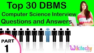 Top 30 DBMS cse technical interview questions and answers tutorial for Fresher Beginners Experienced