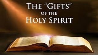 Holy Spirit Gifts: The Bible Truth!
