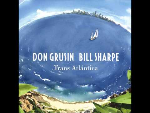 Don Grusin and Bill Sharpe (Shakatak) - Various samples from their new album 'Trans Atlantica' online metal music video by DON GRUSIN