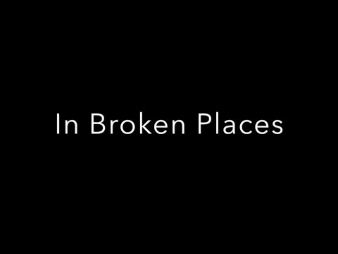 In Broken Places trailer