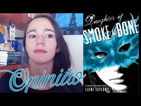 OPINIÃO: Daughter of Smoke and Bone de Laini Taylor