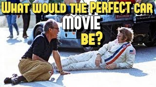 What would the PERFECT CAR *MOVIE* be??