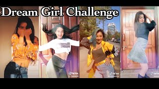 Dream Girl Challenge Compilation | TikTok Videos.