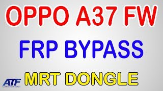 oppo a37fw pattern unlock mrt dongle - मुफ्त ऑनलाइन