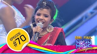 Indian Music League │Flowers │Ep#70