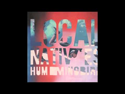 Local Natives - Mt. Washington