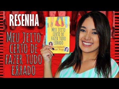 RESENHA | MEU JEITO CERTO DE FAZER TUDO ERRADO, de Klara Castanho e Luiza Trigo | Magia Literária