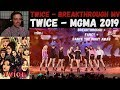 TWICE - Breakthrough MV | РЕАКЦИЯ | TWICE - Breakthrough + FANCY + Dance The Night Away | MGMA 2019