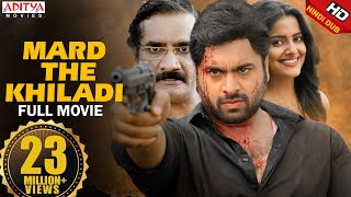 Mard The Khiladi New Hindi Dubbed Full Movie | Nara Rohit, Vishakha Singh | Aditya Movies - Download this Video in MP3, M4A, WEBM, MP4, 3GP