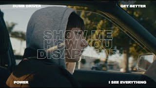 "IAN SWEET – ""Show Me How You Disappear"""