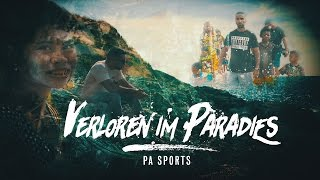 PA Sports   Verloren Im Paradies (prod. By Svensonite)