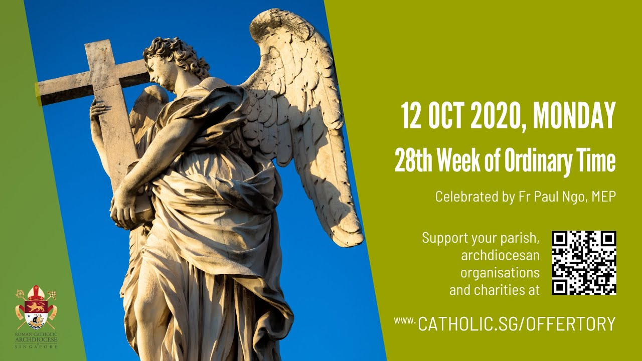 Catholic Mass 12th October 2020 Today Online, Catholic Mass 12th October 2020 Today Online – Monday, 28th Week of Ordinary Time