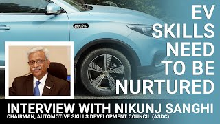 Interview with Nikunj Sanghi, Chairman, Automotive Skills Development Council (ASDC) | Motown India