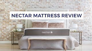 Nectar Mattress Review - Nectar Bed Review