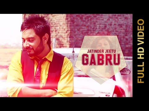Gabru  Jatinder Jeetu