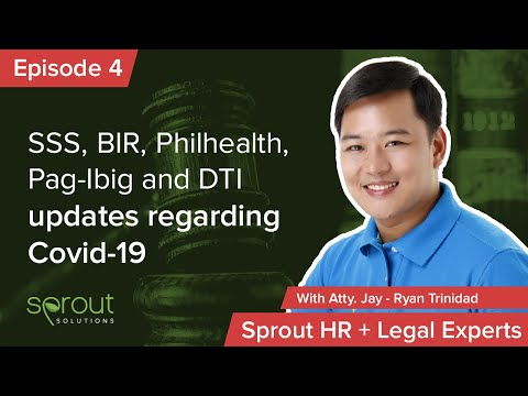 Episode 4: SSS, BIR, Philhealth, Pag-Ibig, and DTI Updates Regarding COVID-19