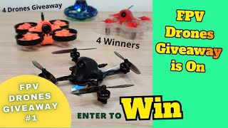 4 FPV Drones Giveaway Contest is on