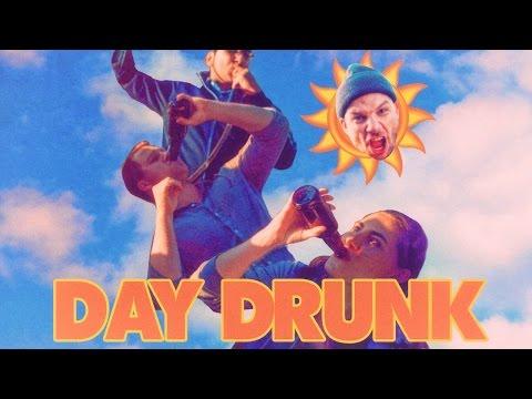Day Drunk - Music Video