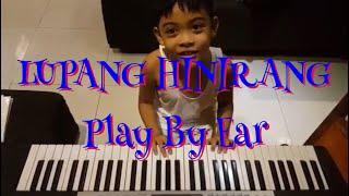 [LUPANG HINIRANG] by Franco (Self Taught / Play By Ear ) and Princess (singer) [PRACTICE]
