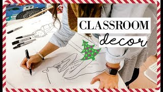 CLASSROOM DECOR FOR THE HOLIDAYS / WINTER + WATCH ME DRAW | VLOGMAS DAY 10
