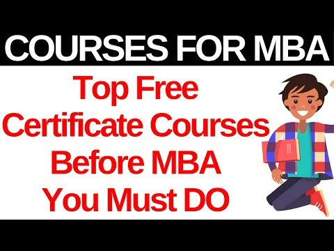 Top Free Certification Courses To Improve Profile Before MBA ...