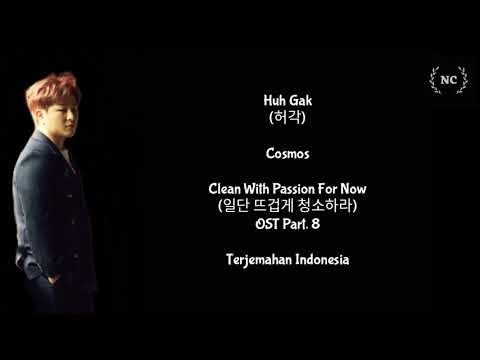 Huh Gak - Cosmos (Clean With Passion For Now OST) [Lyrics INDO SUB]