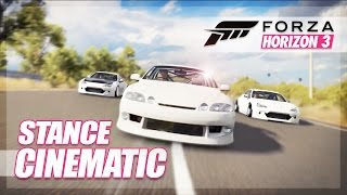 Forza Horizon 3 - Ultimate Stance Cinematic HD! (Video & BTS)