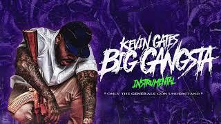 Kevin Gates - Big Gangsta (Instrumental) [Official Audio]