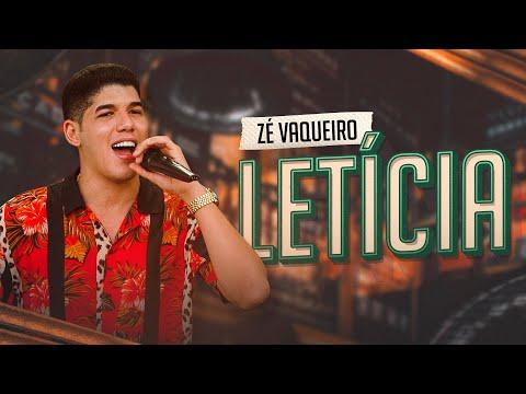 Letícia - Zé Vaqueiro (Clipe Oficial)